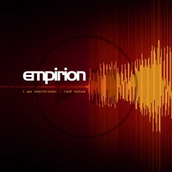 Empirion - I Am Electronic/ Red Noise from0,00 EUR