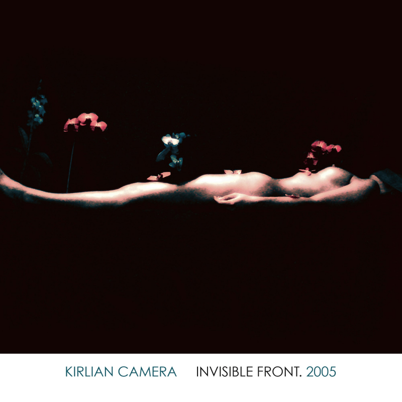 Kirlian Camera - Invisible Front. 2005 CD Digipak